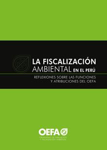 La fiscalización ambiental en el Perú