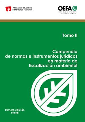 Compendio de normas e instrumentos jurídicos en materia de fiscalización ambiental. Tomo II