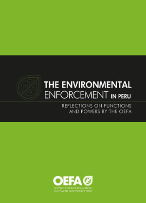 The environmental enforcement in Peru