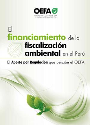 El financiamiento de la fiscalización ambiental en el Perú