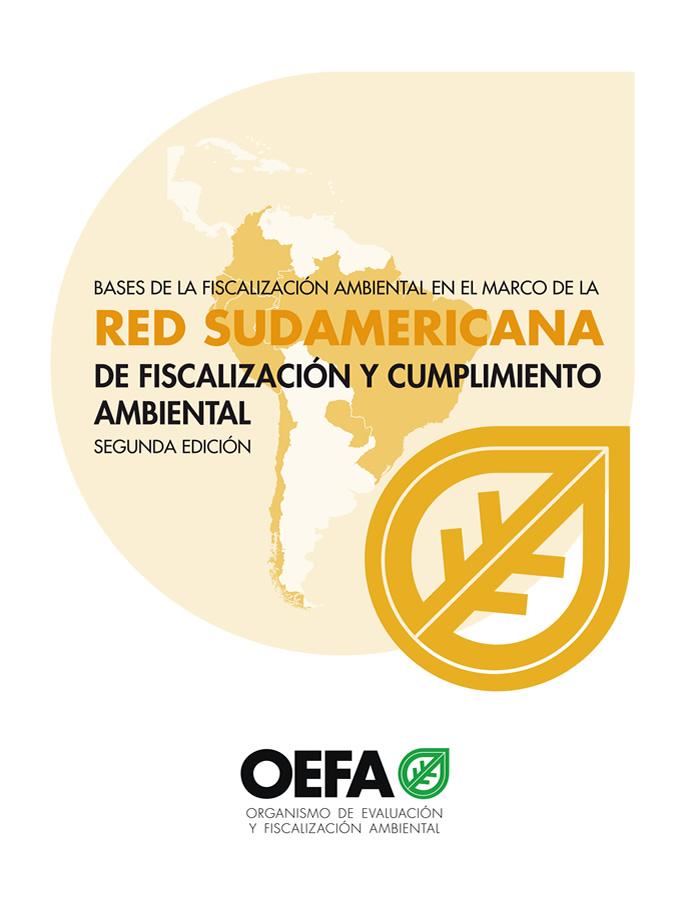 Red Sudamericana de Fiscalización y Cumplimiento Ambiental. Segunda Edición