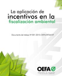 La aplicación de incentivos en la fiscalización ambiental