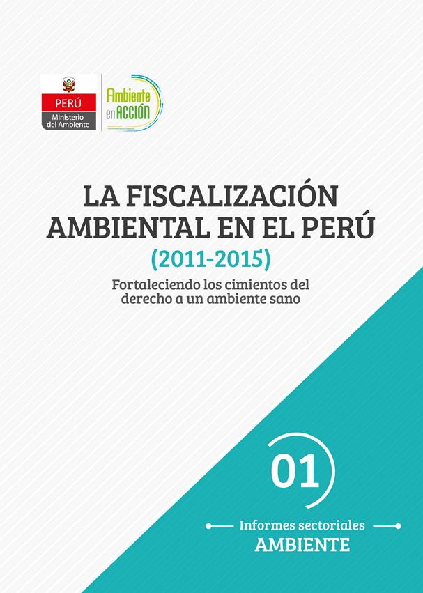 La Fiscalización Ambiental en el Perú(2011 – 2015)