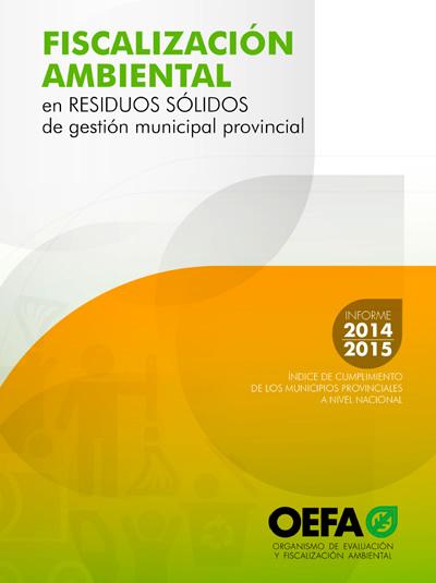 Fiscalización Ambiental en Residuos Sólidos en gestión municipal provincial