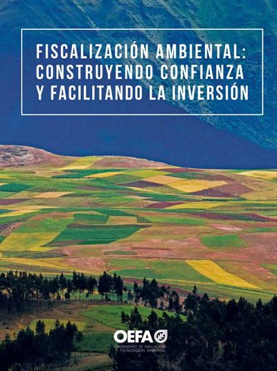 Fiscalización ambiental: construyendo confianza y facilitando la inversión
