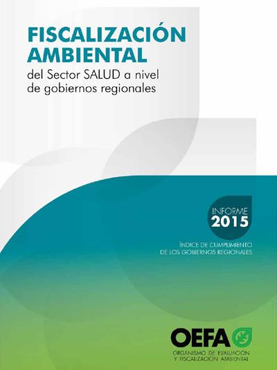 Fiscalización ambiental del sector salud a nivel de gobiernos regionales – Informe 2015