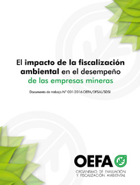 El impacto de la fiscalización ambiental en el desempeño de las empresa mineras