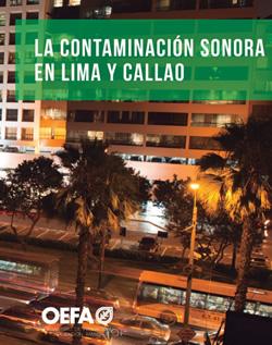 La contaminación sonora en Lima y Callao