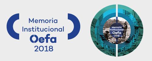 Memoria institucional del Oefa 2018