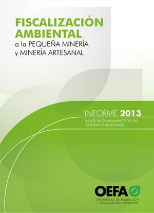 Fiscalización Ambiental a la Pequeña Minería y Minería Artesanal