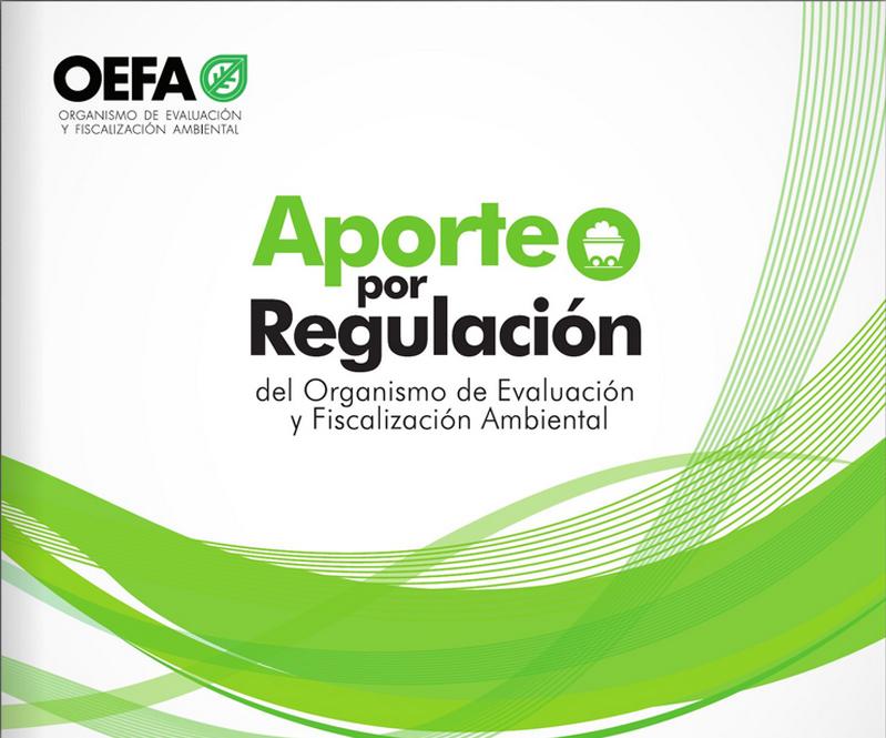 Aporte por Regulación del Organismo de Evaluación y Fiscalización Ambiental