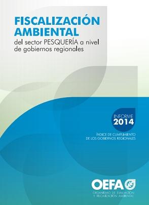 Fiscalización Ambiental del Sector Pesquería a Nivel de Gobiernos Regionales – Informe 2014