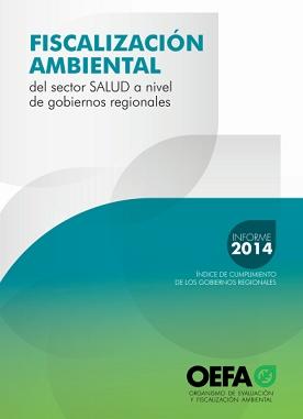 Fiscalización Ambiental del Sector Salud a nivel de Gobiernos Regionales – Informe 2014