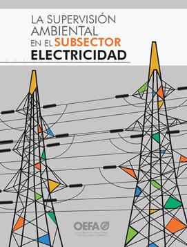 La supervisión ambiental en el subsector electricidad