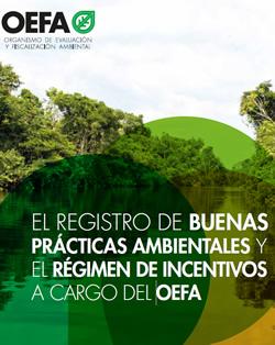 El registro de buenas prácticas ambientales y el régimen de incentivos a cargo del OEFA