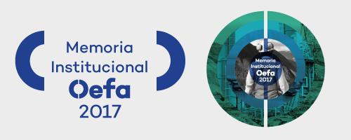 Memoria institucional del Oefa 2017
