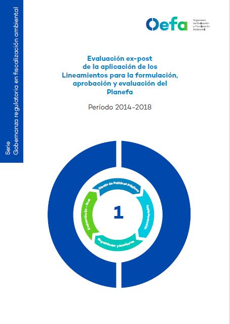 Evaluación ex-post de la aplicación de los lineamientos para la formulación aprobación y evaluación del Planefa Periodo 2014-2018