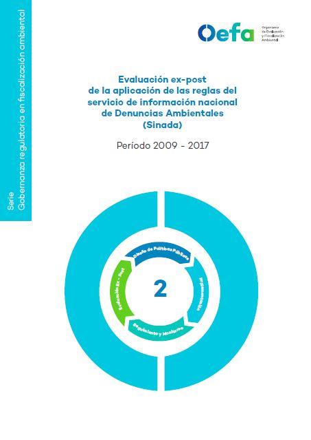 Evaluación ex-post de la aplicación de las reglas del Servicio de Información Nacional de Denuncias Ambientales Sinada Periodo 2017-2018