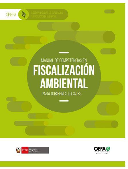 Manual de competencia en fiscalización ambiental para gobiernos locales