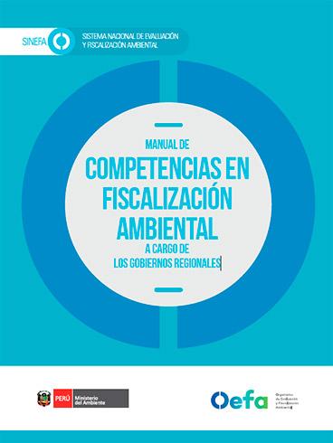 Manual de competencias en fiscalización ambiental a cargo de los gobiernos regionales