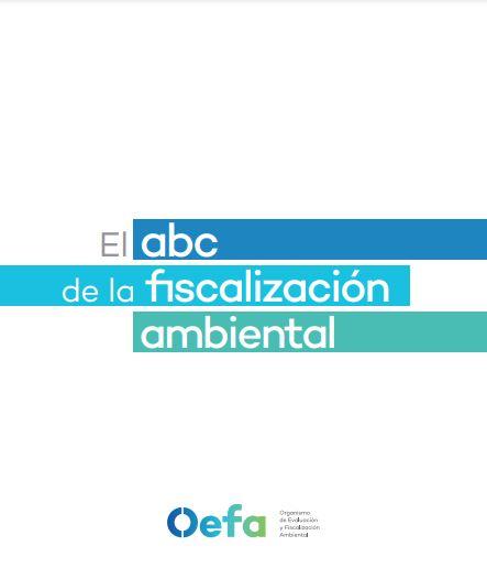 El nuevo ABC de la fiscalización ambiental