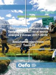 Compendio de Resúmenes Ejecutivos de Evaluaciones Ambientales Tempranas en el sector energía y minas (2017-2019). Tomo III