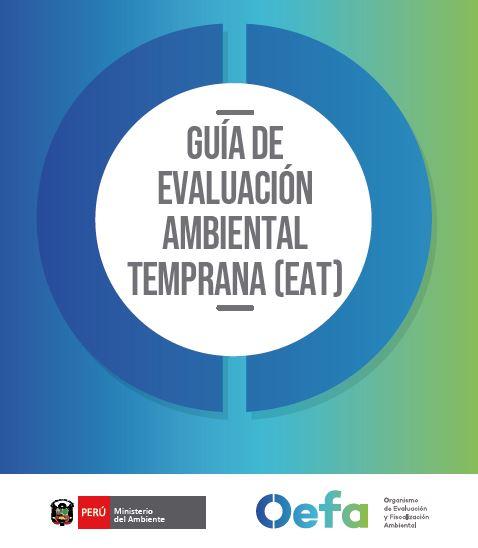 Guía de Evaluación Ambiental Temprana (EAT)