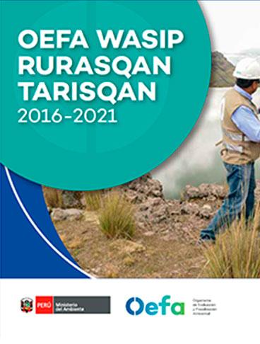 OEFA WASIP RURASQAN TARISQAN 2016-2021